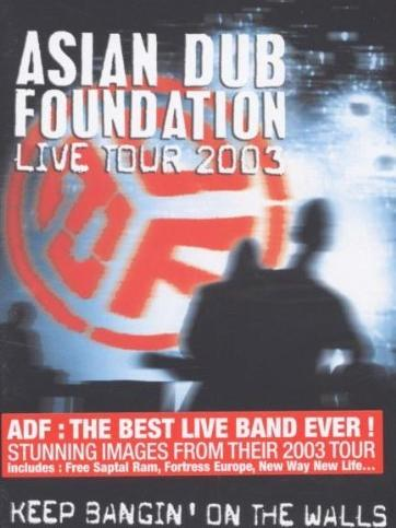 Asian Dub Foundation - Keep Bangin' On The Walls: Live 2003 -- via Amazon Partnerprogramm