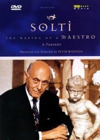 Sir Georg Solti - The Making of a Maestro (DVD)