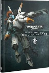 Games Workshop Warhammer 40.000 - Psionisches Erwachen 5: Das Höhere Wohl (DE) (04040199110)