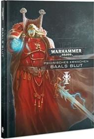 Games Workshop Warhammer 40.000 - Psionisches Erwachen 3: Baals Blut (DE) (04040199106)