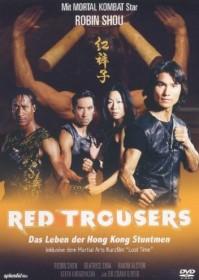 Red Trousers - Das Leben der Hong Kong Stuntmen