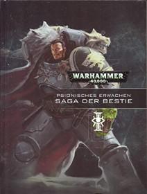 Games Workshop Warhammer 40.000 - Psionisches Erwachen 6: Saga der Bestie (DE) (04040199114)
