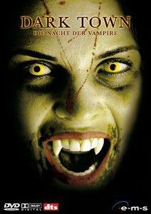 Dark Town - Nacht der Vampire