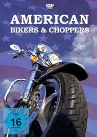 Motorrad: American Bikers and Choppers