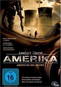 American Meltdown - Angst über Amerika