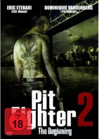 Pit Fighter 2 - The Beginning