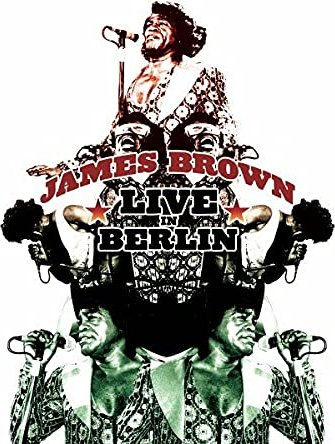 James Brown - Live in East Berlin -- via Amazon Partnerprogramm