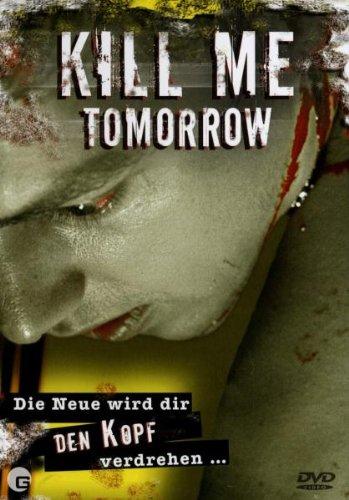 Kill Me Tomorrow -- via Amazon Partnerprogramm