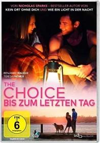 The Choice - Bis zum letzten Tag (DVD)