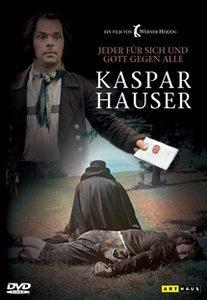 Jeder für sich... Kaspar Hauser