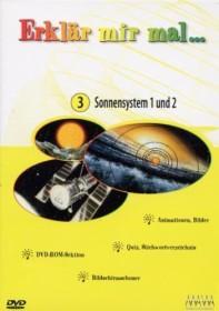 Erklär mir mal... Vol. 3: Sonnensystem 1 und 2