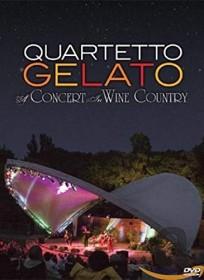 Quartetto Gelato - A Concert in Wine Country