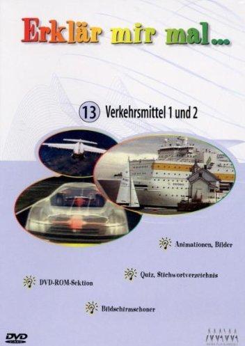 Erklär mir mal... Vol. 13: Verkehrsmittel 1 und 2 -- via Amazon Partnerprogramm