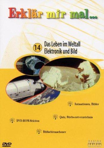 Erklär mir mal... Vol. 14: Weltall/Elektronik/Bild -- via Amazon Partnerprogramm