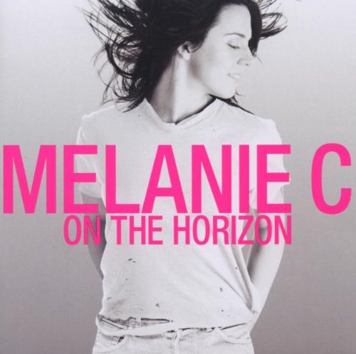 Melanie C - On the Horizon -- via Amazon Partnerprogramm
