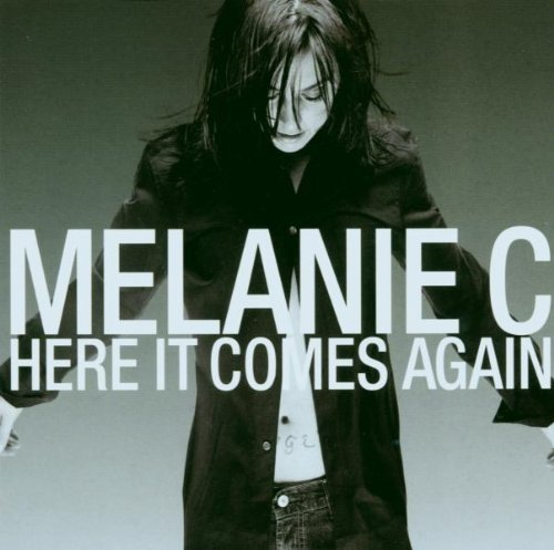 Melanie C - Here It Comes Again -- via Amazon Partnerprogramm