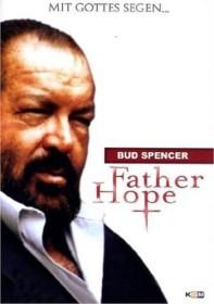 Padre Speranza - Mit Gottes Segen