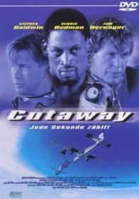 Cutaway - Jede Sekunde zählt