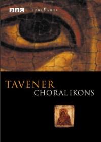 Sir John Tavener - Choral Ikons (DVD)