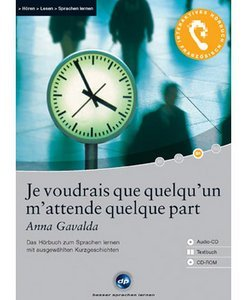 digital Publishing: Anna Gavalda - Je voudrais que quelqu'un m'attende quelque part - interactive audiobook (German/French) (PC)