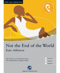 digital Publishing: Kate Atkinson - Not the End of the World - interactive audiobook (German/English) (PC)