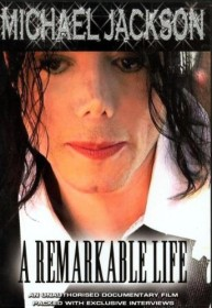 Michael Jackson - A Remarkable Life (DVD)