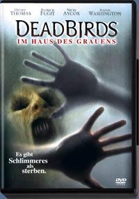 Deadbirds - Im Haus des Grauens