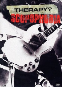 Therapy? - Scopophobia (DVD)