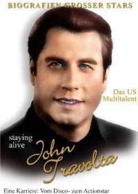 John Travolta - Staying alive, das Multitalent (DVD)