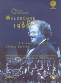 """Die Berliner Philharmoniker - Waldbühne in Berlin 1999: """"Romantische Opern-Nacht"""""""