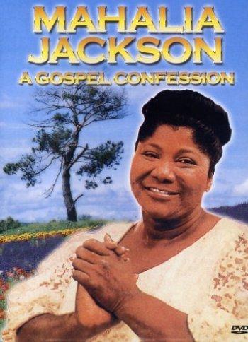 Mahalia Jackson - A Gospel Confession -- via Amazon Partnerprogramm