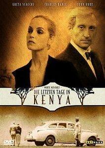 Die letzten Tage in Kenya