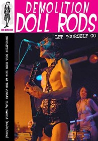 Demolition Doll Rods - Let Yourself Go