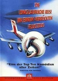 Die unglaubliche Reise in einem verrückten Flugzeug (DVD)