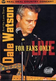 Dale Watson - For Fans Only: Live (DVD)