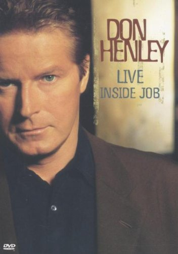 Don Henley - Live Inside Job -- via Amazon Partnerprogramm