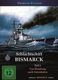 Schlachtschiff Bismarck Vol. 1