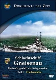 Schlachtschiff Gneisenau Vol. 1: Friedensjahre