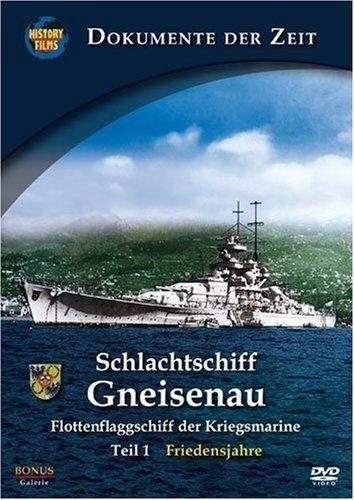 Schlachtschiff Gneisenau Vol. 1: Friedensjahre -- via Amazon Partnerprogramm