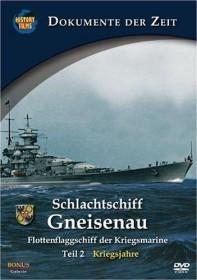 Schlachtschiff Gneisenau Vol. 2: Kriegsjahre