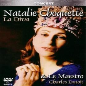 Natalie Choquette - La Diva & Le Maestro