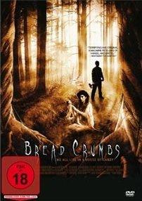 Bread Crumbs - Das Hänsel & Gretel Massaker