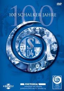100 Schalker Jahre