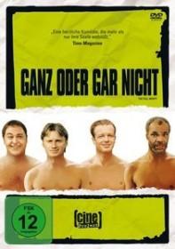 Ganz oder gar nicht (DVD)