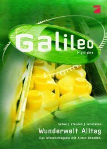 Galileo: Wunderwelt Alltag