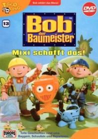 Bob der Baumeister Vol. 13: Mixi schafft das!
