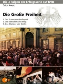 Guido Knopp: Die große Freiheit