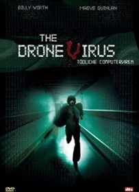 The Drone Virus - Tödliche Computerviren