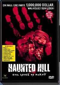 Haunted Hill - Evil Loves To Party