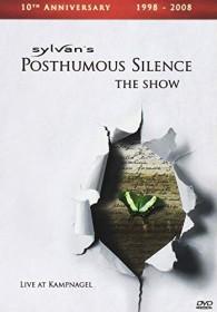 Sylvan - Posthumous Silence The Show